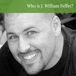 Who is J. William Feffer?